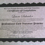 Laura Certificate of Completion of Professional Child Visitation Provider Course